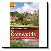 The Rough Guide to the Cotswolds: Includes Oxford and Stratford-Upon-Avon. <b>Paperback</b>