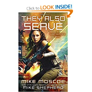They Also Serve (Society of Humanity, Bk. 3) by Mike Moscoe