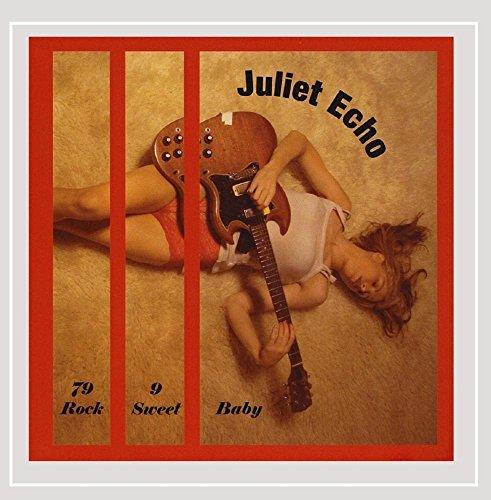 Juliet Echo - 79 Rock 9 Sweet Baby