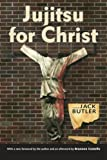 img - for Jujitsu for Christ (Banner Books Series) book / textbook / text book