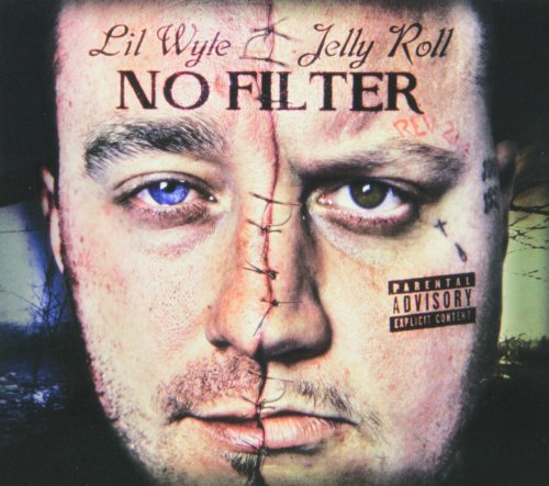 Lil Wyte & Jelly Roll - No Filter