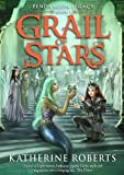 Grail of Stars (Pendragon Legacy)