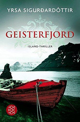 Geisterfjord: Island-Thriller von Yrsa Sigurdardóttir