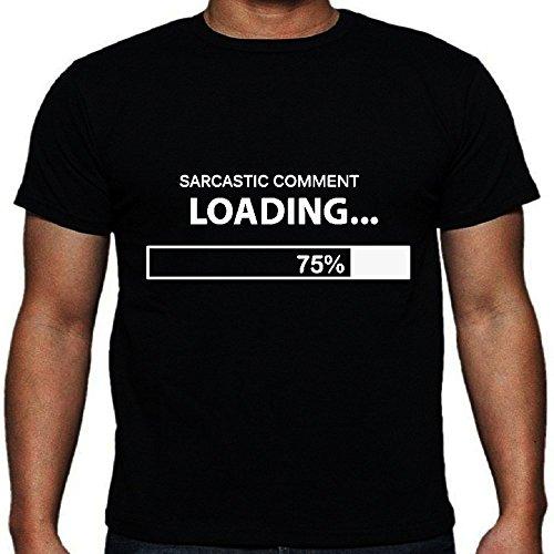 Sarcastic comment loading maglietta Black Small