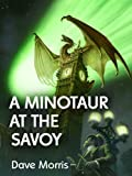 A Minotaur at the Savoy (Mirabilis - Year of Wonders)