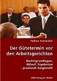 echange, troc Fabian Schneider - Der GÌtetermin vor den Arbeitsgerichten