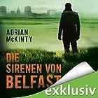 Die Sirenen von Belfast (Sean Duffy 2) Hörbuch von Adrian McKinty Gesprochen von: Peter Lontzek