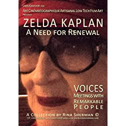 ZELDA KAPLAN A Need for Renewal