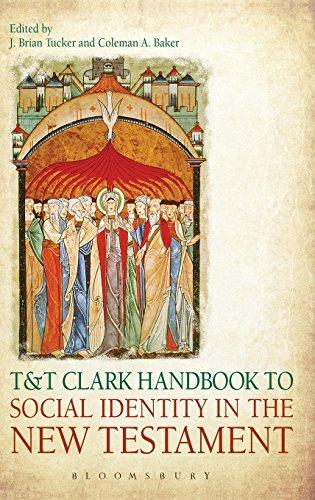 T&T Clark Handbook to Social Identity in the New Testament
