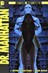 Before Watchmen: Bd. 7: Dr. Manhattan