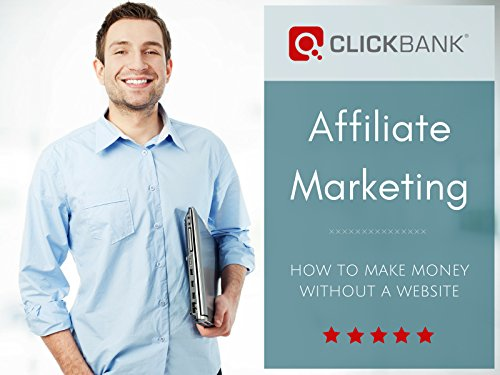 ClickBank Affiliate Marketing - Season 1