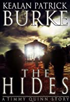 The Hides (The Timmy Quinn Series Book 2)
