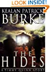 The Hides (The Timmy Quinn Series: Bo...