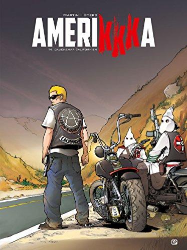 Amerikkka (9) : Cauchemar californien