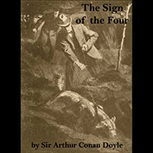 The Sign of the Four | [Arthur Conan Doyle]