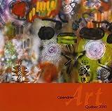 echange, troc Collectif - Art Quebec 2010 Calendrier Mural