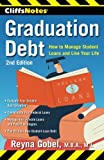 img - for CliffsNotes Graduation Debt: How to Manage Student Loans and Live Your Life, 2nd Edition by Reyna Gobel (2014-04-22) book / textbook / text book