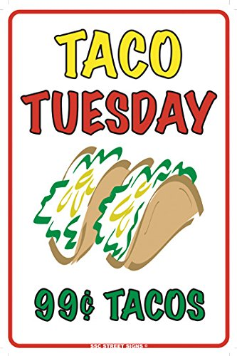 Taco Tuesday 99 cent Tacos (2) Aluminum Tin Metal Poster Sign Wall Decor 12x18 (99 Cent Posters compare prices)