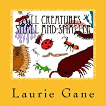 All Creatures Small and Smaller: The World of Invertebrates