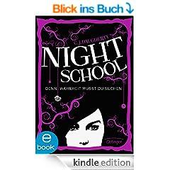 Night School. Denn Wahrheit musst du suchen: Band 3