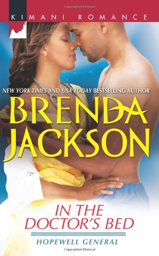 Image of In the Doctor's Bed (Harlequin Kimani Romance\Hopewell Genera)