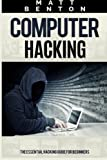 img - for Computer Hacking: The Ultimate Guide to Learn Computer Hacking and SQL (hacking, hacking exposed, database programming) (HTML, Javascript, Developers, Coding, CSS) (Volume 1) book / textbook / text book