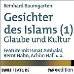 Gesichter des Islams: Glaube und Kultur | Reinhard Baumgarten