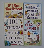 Scholastic Paperback Book Set : If I ran the School - I like it here at School - Im Glad Im Me, Poems about You - 101 Things You need to know (Unofficial Box Set)