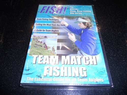 FISH! TEAM MATCH FISHING - The Official Clean River Fishing DVD Series