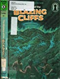 The Three Investigators in the Mystery of the Blazing Cliffs (The Three Investigators Mystery Series ; 32) (0394945042) by Carey, M. V.