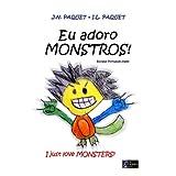 Eu adoro MONSTROS! (Bilíngue Português-Inglês) (Eu adoro!)