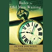 Rules for Old Men Waiting | [Peter Pouncey]