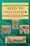 Seed to Civilization: The Story of Food