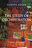 The Study of Orchestration (039397572X) by Adler, Samuel
