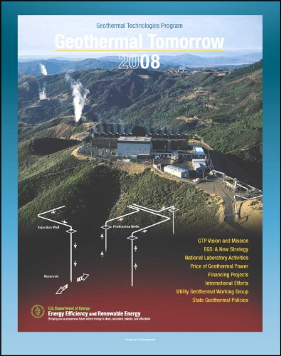 Geothermal Tomorrow: Work Of The Department Of Energy And The Geothermal Technologies Program, National Laboratory, Enhanced Geothermal Systems (Egs), Price, Financing, Utilities, State Policies