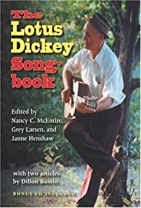 The Lotus Dickey Songbook (Quarry Books) Nancy McEntire, Grey Larsen and Janne Henshaw