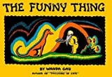 The Funny Thing (0816642419) by Gag, Wanda