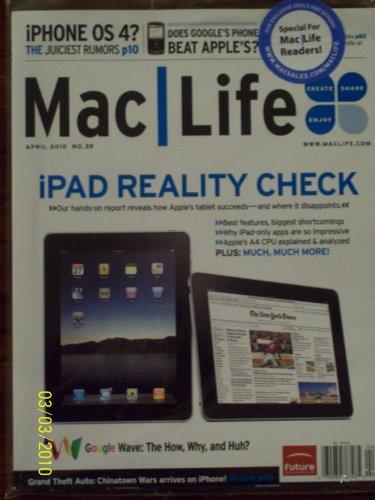 Mac Life No. 39 April 2010 iPad Reality Check iPhone OS 4 Google Wave