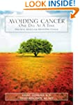 Avoiding Cancer One Day at a Time: Pr...