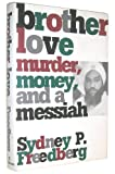 img - for BROTHER LOVE: Murder, Money, and a Messiah book / textbook / text book