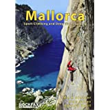 "Mallorca: Sport Climbing and Deep Water Soloing (Rockfax Climbing Guide)von ""Allan James"""