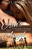 img - for Ain't No Angel (Second Chances Time Travel Romance Series, Book 2) book / textbook / text book