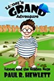 img - for Lionel's Grand Adventure: Lionel and the Golden Rule (Volume 1) book / textbook / text book