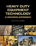 Heavy Duty Equipment Technology: A Sy...