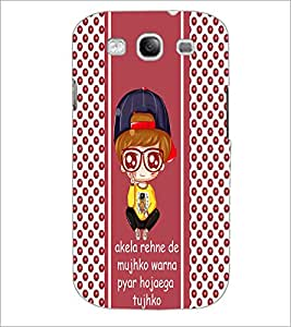 PrintDhaba Quote D-6062 Back Case Cover for SAMSUNG GALAXY S3 (Multi-Coloured)