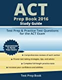 ACT Prep Book 2016 Study Guide: Test Prep and Practice Test Questions for the ACT Exam
