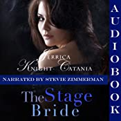 The Stage Bride: The Daring Debutantes, Book 3 | [Jerrica Knight-Catania]