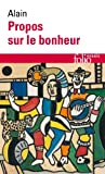 Propos Sur Le Bonheur (Folio Essais)