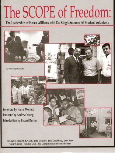 The Scope of Freedom (The Leadership of Hosea Williams with Dr. King's Summer '65 Student Volunteers)
