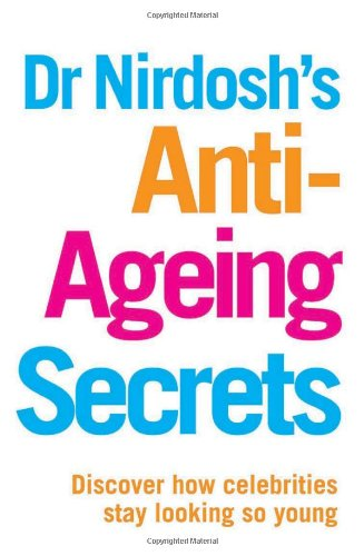 Dr Nirdosh's Anti Ageing Plan